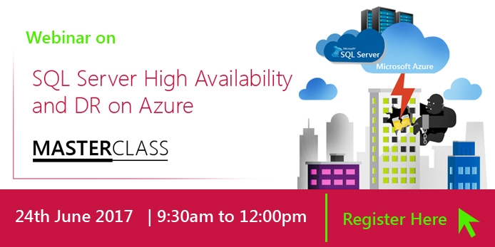 MASTER CLASS- SQL Server High Availability and DR on Azure